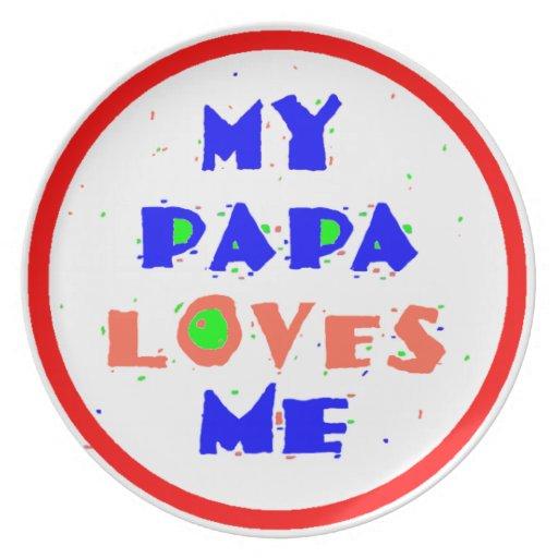 Mi PAPÁ me ama Platos De Comidas