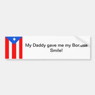 ¡Mi papá me dio mi sonrisa de Boricua! Pegatina Para Auto
