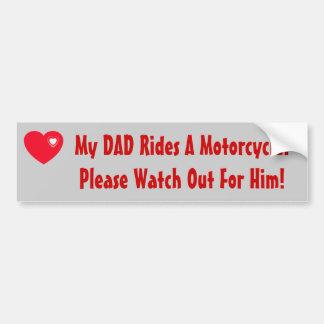 ¡Mi papá monta una motocicleta! mire para él, cora Pegatina Para Auto