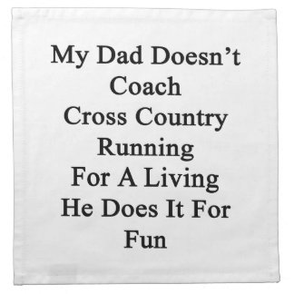 Mi papá no entrena el campo a través que corre par servilleta
