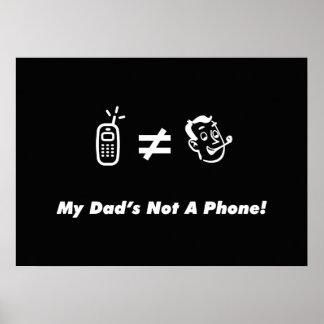 Mi papá no es un teléfono impresiones