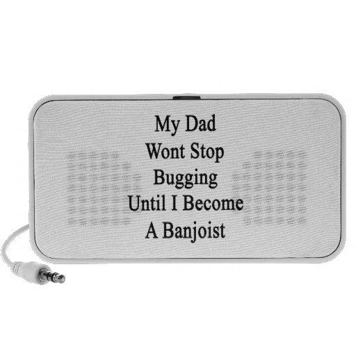 Mi papá no parará el fastidiar hasta que haga un B Mini Altavoz