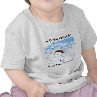 ¿Mi papá Paraglides - qué el suyo hace? Camiseta