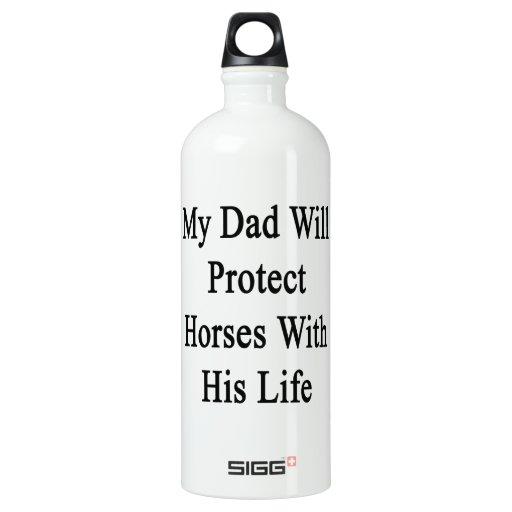Mi papá protegerá caballos con su vida