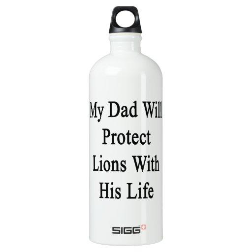 Mi papá protegerá leones con su vida