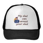 Mi papá puede arrestar a su papá gorro de camionero