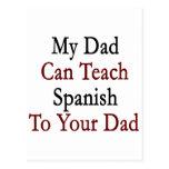 Mi papá puede enseñar a español a su papá tarjeta postal