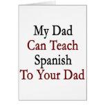 Mi papá puede enseñar a español a su papá tarjetas