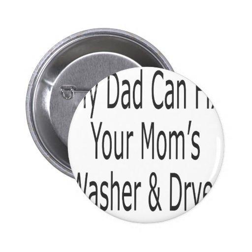 Mi papá puede fijar la lavadora y el secador de su pins