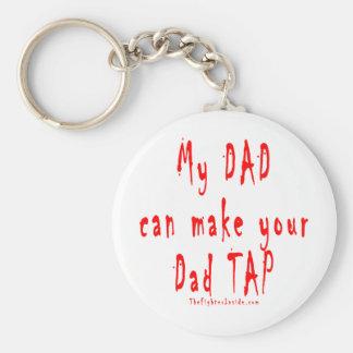 Mi papá puede hacer que su papá golpea ligeramente llavero redondo tipo pin
