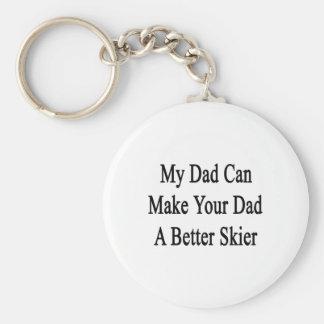 Mi papá puede hacer su papá a un mejor esquiador llavero redondo tipo pin