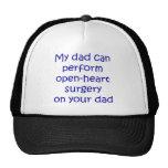 Mi papá puede realizar cirugía de corazón abierta  gorras