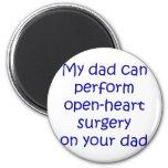 Mi papá puede realizar cirugía de corazón abierta  imán