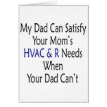 Mi papá puede satisfacer la HVAC de su mamá y R ne Felicitación