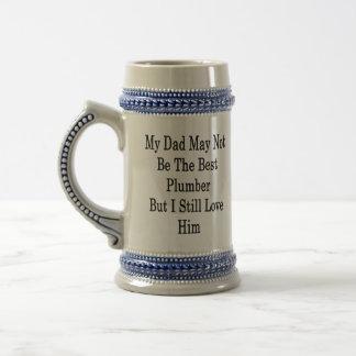 Mi papá puede todavía no ser el mejor fontanero pe taza de café