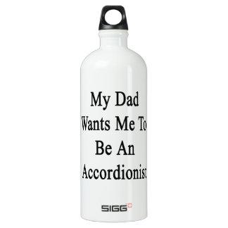 Mi papá quisiera que fuera acordeonista