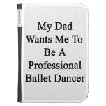 Mi papá quisiera que fuera bailarín de ballet prof