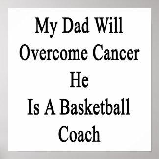 Mi papá superará al cáncer que él es un Coa del ba Impresiones