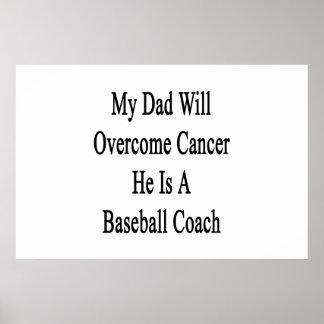 Mi papá superará al cáncer que él es un entrenador impresiones