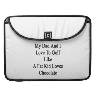 Mi papá y yo amamos Golf como los amores Cho de un Funda Para Macbooks