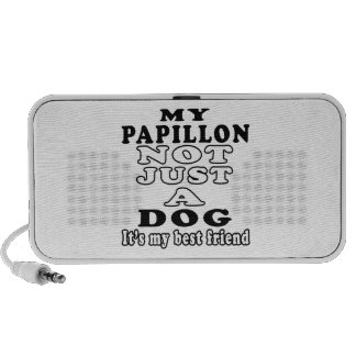 Mi Papillon no apenas un perro es mi mejor amigo iPod Altavoz