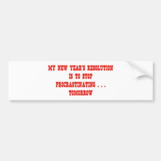 Mi parada de la resolución del Año Nuevo que procr Etiqueta De Parachoque