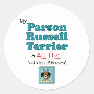 ¡Mi párroco Russell Terrier es todo el eso! Etiqueta Redonda