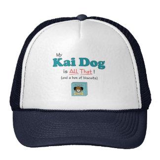 ¡Mi perro de Kai es todo el eso! Gorras De Camionero