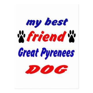 Mi perro de los grandes Pirineos del mejor amigo Postales