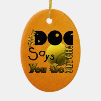 ¡Mi perro dice que usted va búsqueda