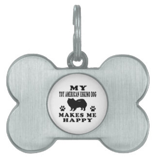 Mi perro esquimal americano del juguete me hace fe placas de nombre de mascota