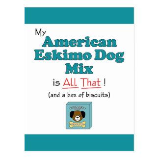 ¡Mi perro esquimal americano es todo el eso! Postales
