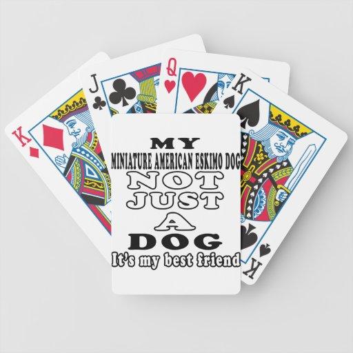Mi perro esquimal americano miniatura no apenas un baraja de cartas
