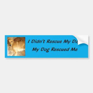Mi perro me rescató etiqueta de parachoque