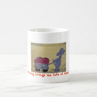 ¡Mi perro me trae porciones de amor! taza