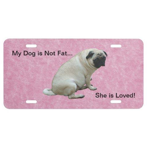 Mi perro no es barro amasado gordo placa de matrícula