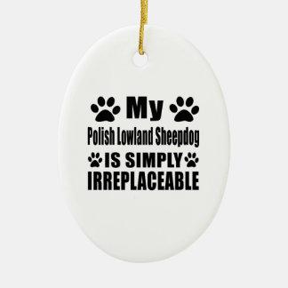 Mi perro pastor polaco de la tierra baja es adorno navideño ovalado de cerámica