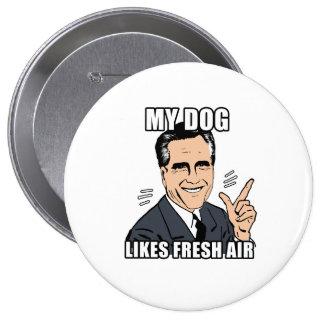 mi perro tiene gusto del aire fresco - .png pin redondo de 4 pulgadas