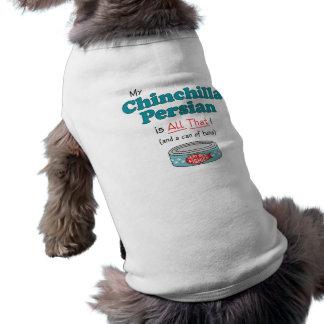¡Mi persa de la chinchilla es todo el eso Gatito Camisetas Mascota