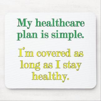 Mi plan de la atención sanitaria es simple alfombrillas de ratones