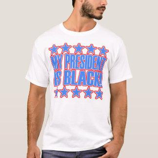 Mi presidente Is Black -- Camiseta