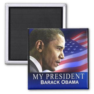 Mi presidente Magnet (patriótico) Imán Cuadrado