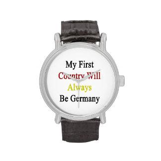 Mi primer país será siempre Alemania Reloj De Mano