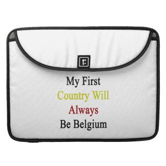 Mi primer país será siempre Bélgica Fundas Para Macbooks