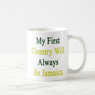 Mi primer país será siempre Jamaica Taza De Café