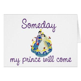 Mi príncipe vendrá algún día tarjeta pequeña