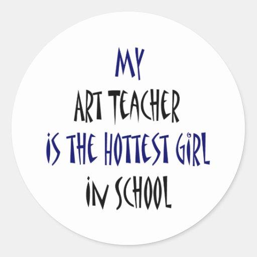 Mi profesor de arte es el chica más caliente de la pegatinas redondas