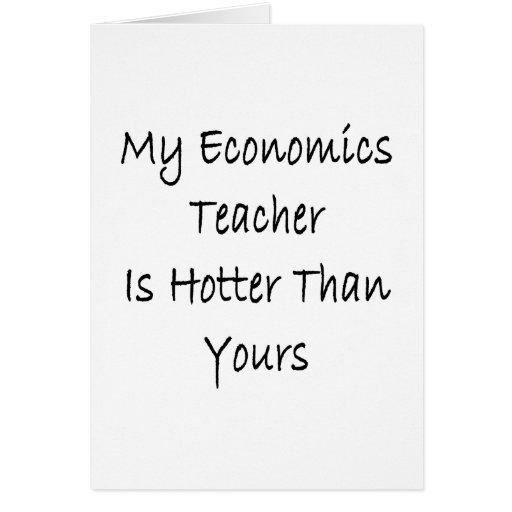 Mi profesor de la economía es más caliente que el  tarjeton