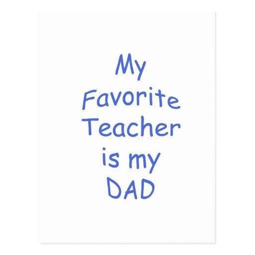 Mi profesor preferido es mi papá tarjeta postal