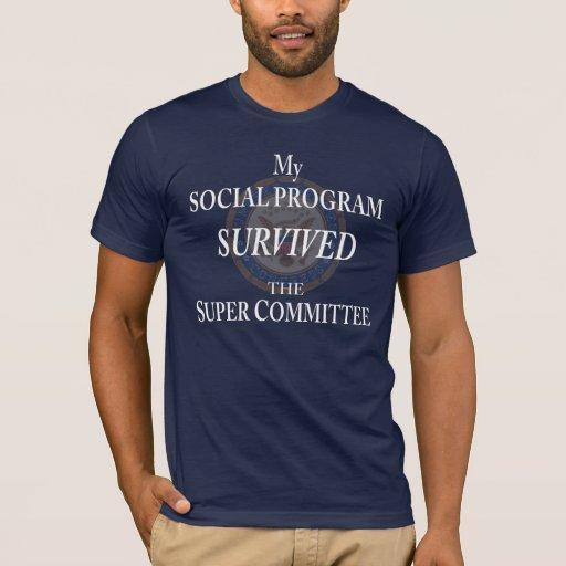 Mi programa social sobrevivió al comité estupendo playera